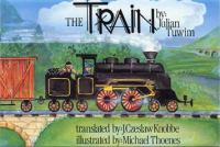 the train, Illustrated by Michael Thoenes