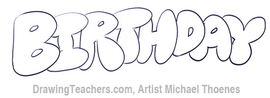 Bubble Letters - BIRTHDAY in Bubble Style Graffiti Letters