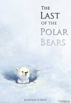Last of the Poalr Beaars cover art by Lindsay Cibos